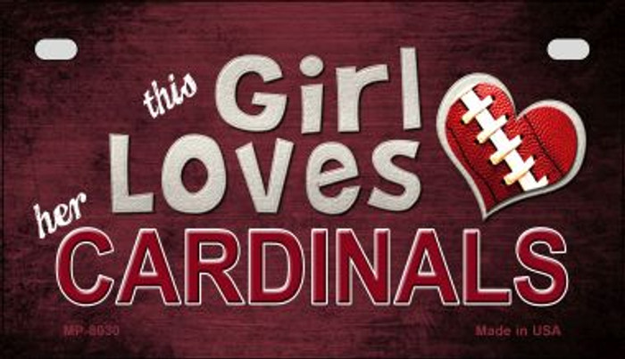 This Girl Loves Her Cardinals Novelty Metal Motorcycle Plate MP-8030