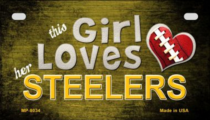 This Girl Loves Her Steelers Novelty Metal Motorcycle Plate MP-8034