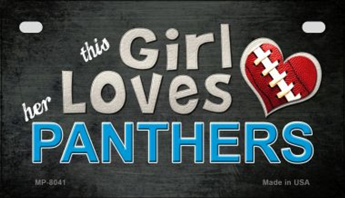 This Girl Loves Her Panthers Novelty Metal Motorcycle Plate MP-8041