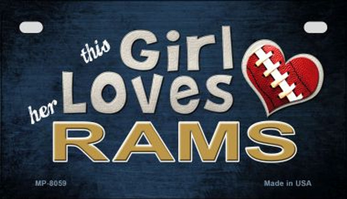 This Girl Loves Her Rams Novelty Metal Motorcycle Plate MP-8059