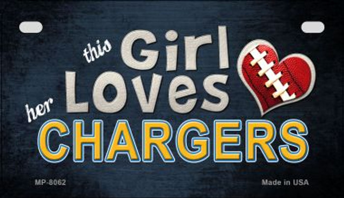 This Girl Loves Her Chargers Novelty Metal Motorcycle Plate MP-8062