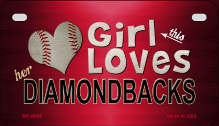 This Girl Loves Her Diamondbacks Novelty Metal Motorcycle Plate MP-8065