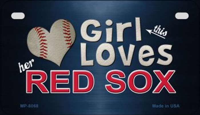 This Girl Loves Her Red Sox Novelty Metal Motorcycle Plate MP-8068