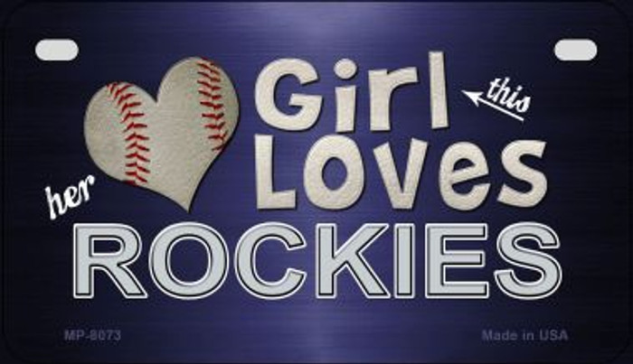 This Girl Loves Her Rockies Novelty Metal Motorcycle Plate MP-8073