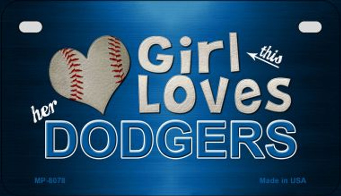 This Girl Loves Her Dodgers Novelty Metal Motorcycle Plate MP-8078