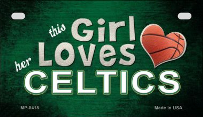 This Girl Loves Her Celtics Novelty Metal Motorcycle Plate MP-8418