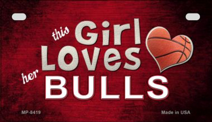 This Girl Loves Her Bulls Novelty Metal Motorcycle Plate MP-8419