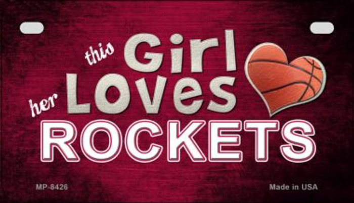 This Girl Loves Her Rockets Novelty Metal Motorcycle Plate MP-8426