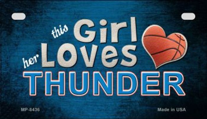 This Girl Loves Her Thunder Novelty Metal Motorcycle Plate MP-8436