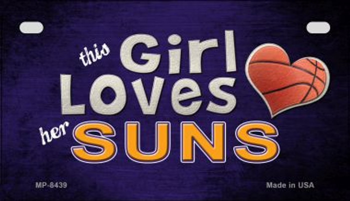 This Girl Loves Her Suns Novelty Metal Motorcycle Plate MP-8439