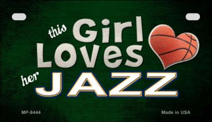 This Girl Loves Her Jazz Novelty Metal Motorcycle Plate MP-8444