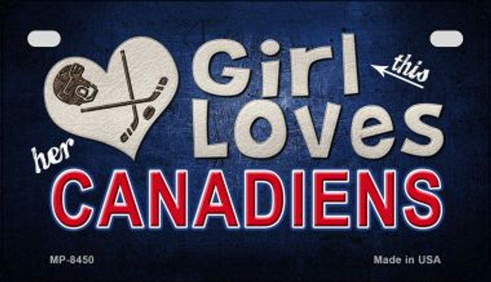 This Girl Loves Her Canadiens Novelty Metal Motorcycle Plate MP-8450