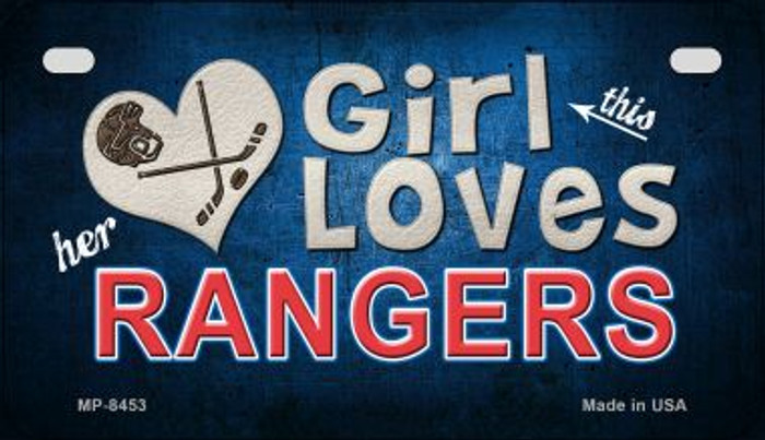 This Girl Loves Her Rangers Novelty Metal Motorcycle Plate MP-8453