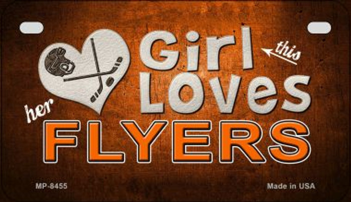 This Girl Loves Her Flyers Novelty Metal Motorcycle Plate MP-8455