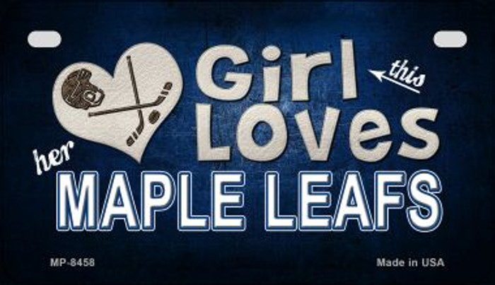 This Girl Loves Her Maple Leafs Novelty Metal Motorcycle Plate MP-8458