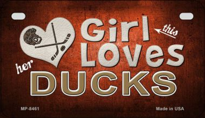 This Girl Loves Her Ducks Novelty Metal Motorcycle Plate MP-8461