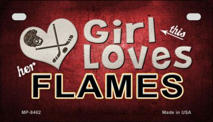 This Girl Loves Her Flames Novelty Metal Motorcycle Plate MP-8462