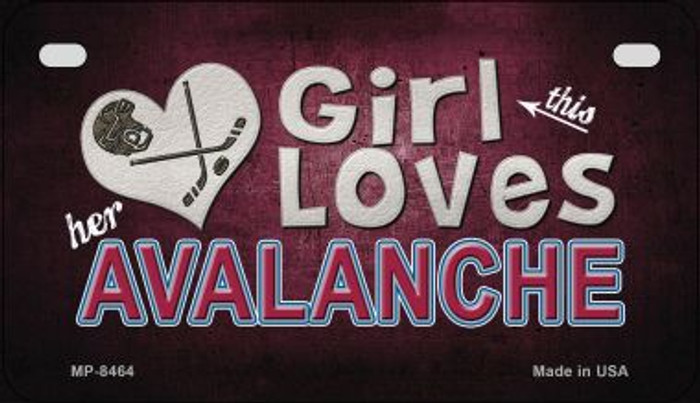 This Girl Loves Her Avalanche Novelty Metal Motorcycle Plate MP-8464