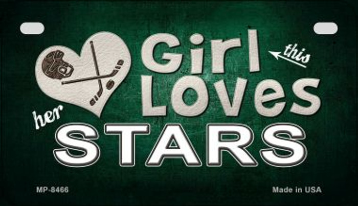 This Girl Loves Her Stars Novelty Metal Motorcycle Plate MP-8466