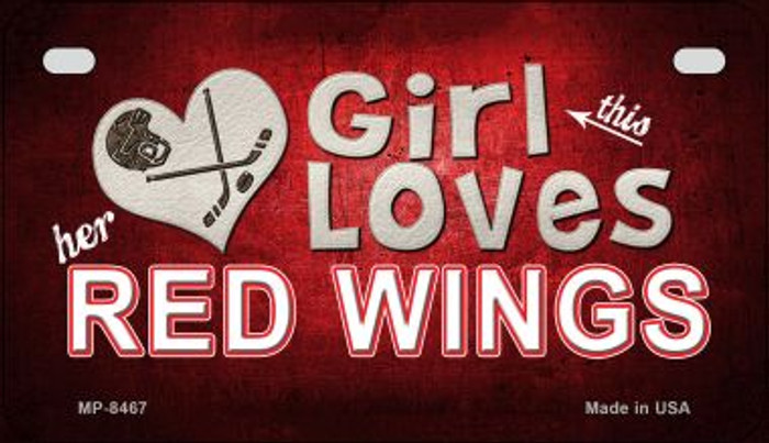 This Girl Loves Her Red Wings Novelty Metal Motorcycle Plate MP-8467