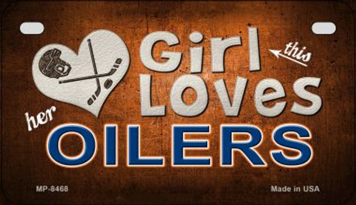 This Girl Loves Her Oilers Novelty Metal Motorcycle Plate MP-8468