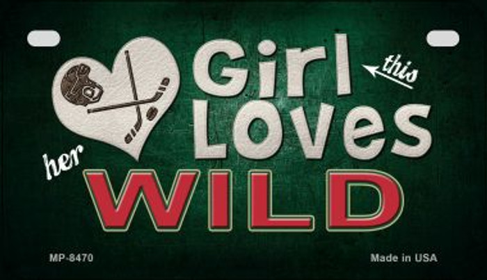 This Girl Loves Her Wild Novelty Metal Motorcycle Plate MP-8470