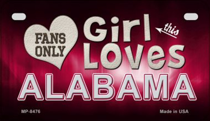 This Girl Loves Her Alabama Novelty Metal Motorcycle Plate MP-8476