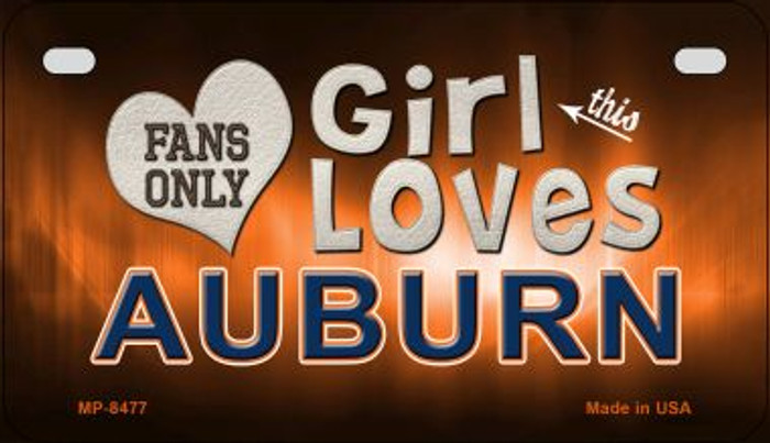 This Girl Loves Her Auburn Novelty Metal Motorcycle Plate MP-8477