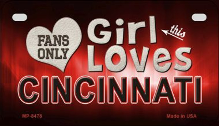 This Girl Loves Her Cincinnati Novelty Metal Motorcycle Plate MP-8478