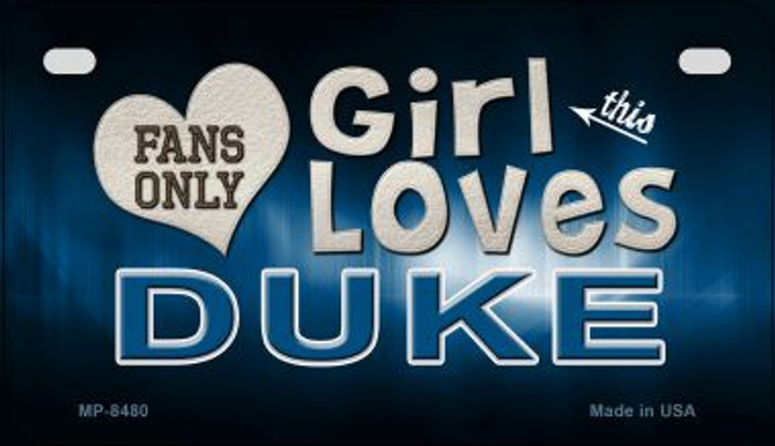 This Girl Loves Her Duke Novelty Metal Motorcycle Plate MP-8480