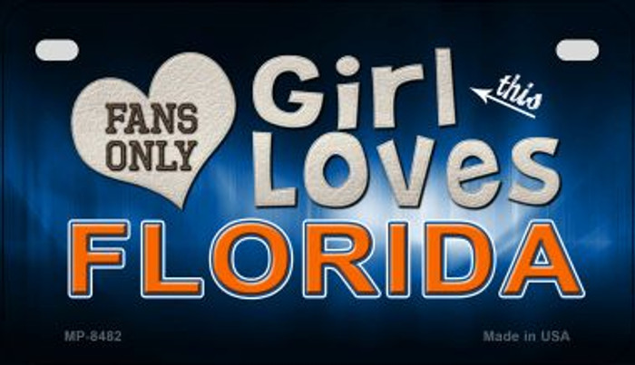 This Girl Loves Her Florida Novelty Metal Motorcycle Plate MP-8482