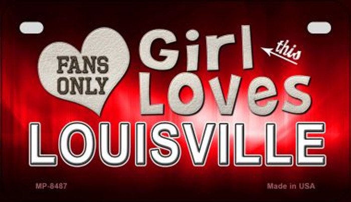 This Girl Loves Her Louisville Novelty Metal Motorcycle Plate MP-8487