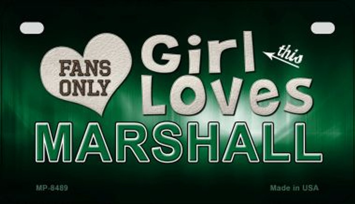 This Girl Loves Her Marshall Novelty Metal Motorcycle Plate MP-8489