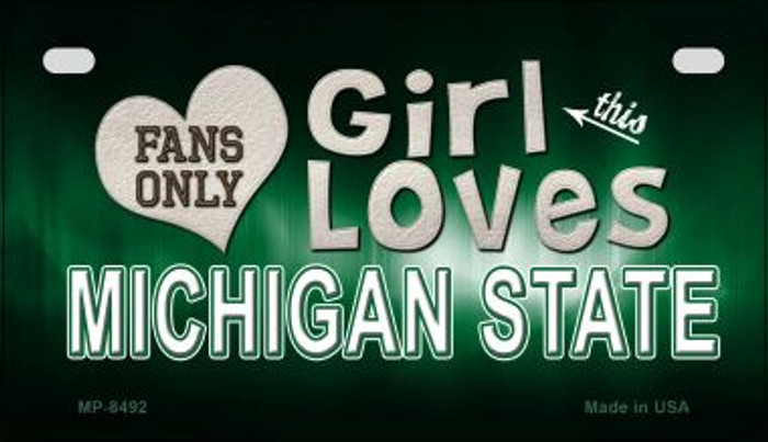 This Girl Loves Her Michigan State Novelty Metal Motorcycle Plate MP-8492