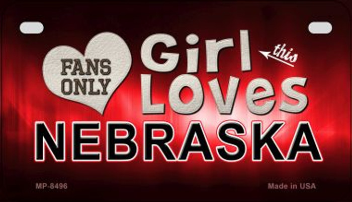 This Girl Loves Her Nebraska Novelty Metal Motorcycle Plate MP-8496