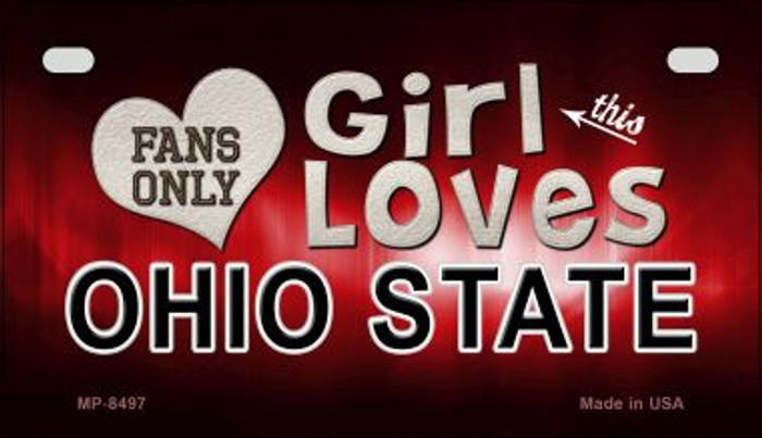 This Girl Loves Her Ohio State Novelty Metal Motorcycle Plate MP-8497
