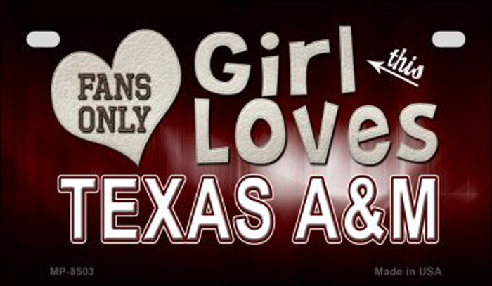This Girl Loves Her Texas A&M Novelty Metal Motorcycle Plate MP-8503