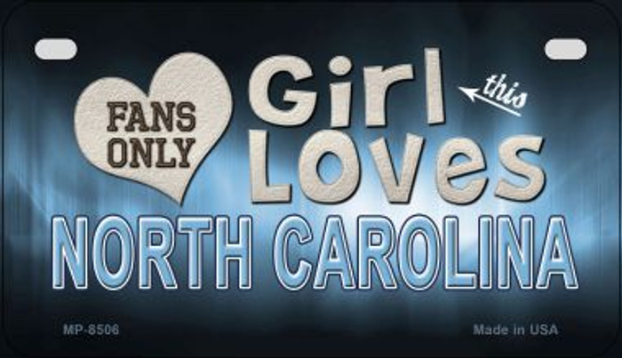 This Girl Loves Her North Carolina Novelty Metal Motorcycle Plate MP-8506