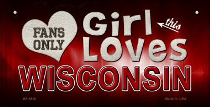 This Girl Loves Her Wisconsin Novelty Metal Motorcycle Plate MP-8508