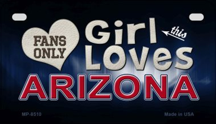 This Girl Loves Her Arizona Novelty Metal Motorcycle Plate MP-8510