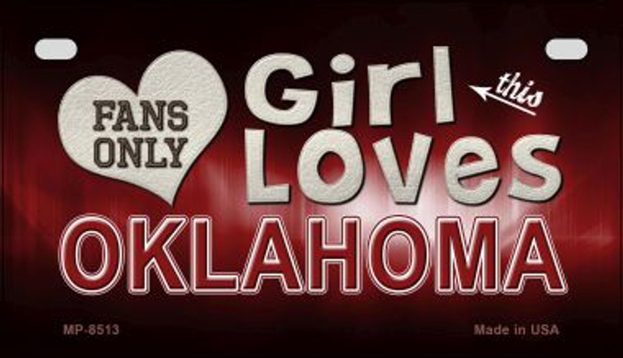 This Girl Loves Her Oklahoma Novelty Metal Motorcycle Plate MP-8513