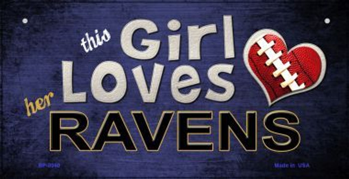 This Girl Loves Her Ravens Novelty Metal Bicycle Plate BP-8040