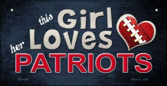 This Girl Loves Her Patriots Novelty Metal Bicycle Plate BP-8048