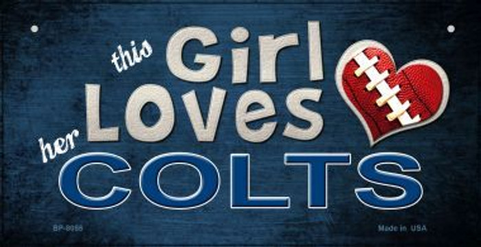 This Girl Loves Her Colts Novelty Metal Bicycle Plate BP-8055