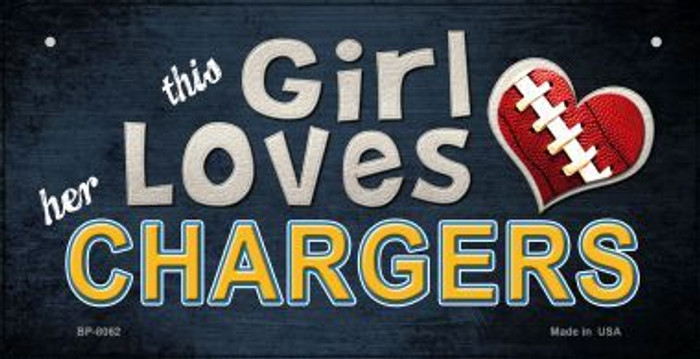 This Girl Loves Her Chargers Novelty Metal Bicycle Plate BP-8062