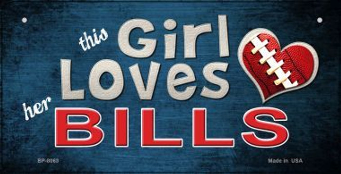 This Girl Loves Her Bills Novelty Metal Bicycle Plate BP-8063