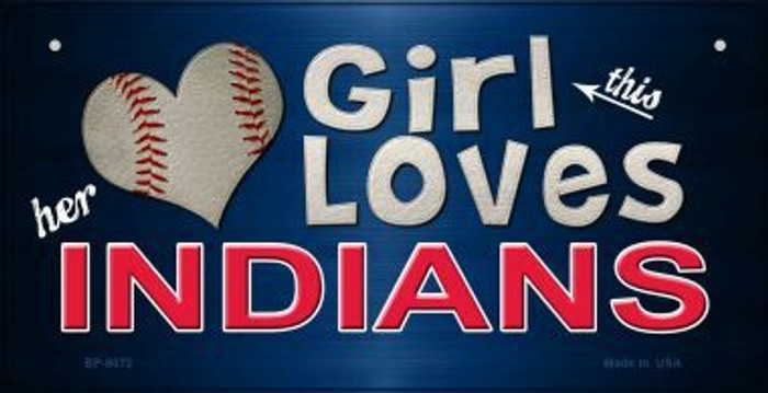 This Girl Loves Her Indians Novelty Metal Bicycle Plate BP-8072