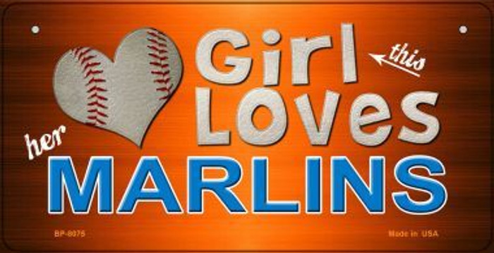 This Girl Loves Her Marlins Novelty Metal Bicycle Plate BP-8075