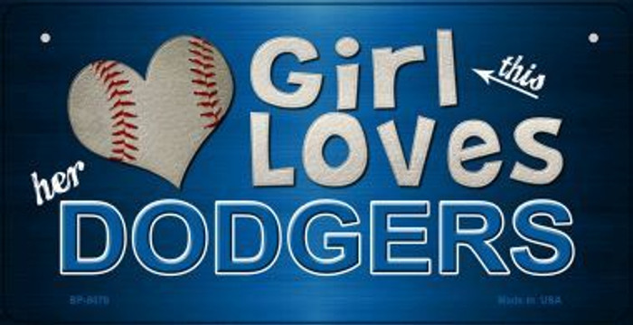 This Girl Loves Her Dodgers Novelty Metal Bicycle Plate BP-8078