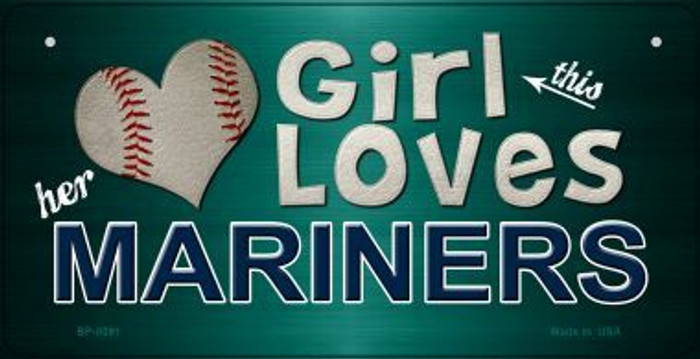 This Girl Loves Her Mariners Novelty Metal Bicycle Plate BP-8091